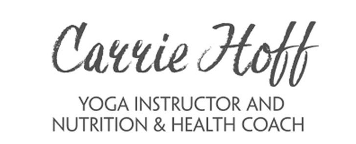 Carrie Hoff – Yoga – Nuturition and Health Coach